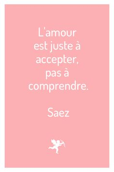 #pixword #quote #citations #love #saintvalentin #saez