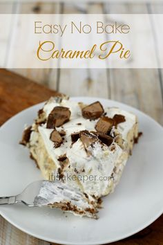 Easy Dessert No Bake Caramel Pie from It's a Keeper