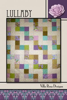 Lullaby quilt pattern by Pat Fryer, Villa Rosa Designs