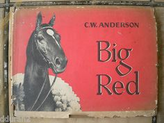 C w Anderson Big Red Man of War Story Lithographs by Author 1st Edition Horse
