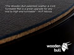 Wooden Bull Leather & Cork Turntable Mats, improving your vinyl listening experience since 2016 ! Audiophile Turntable, High End Turntables, Cork, Improve Yourself, Leather, Corks