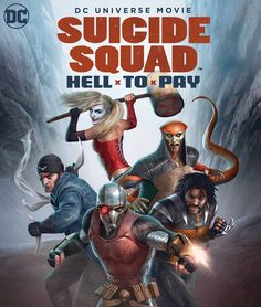 DC Animated Movie Universe: Suicide Squad Hell To Pay