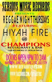 "Reggae Night Thursday @CHAMPIONS SPORTS BAR    ""HIYAH FIRE"""