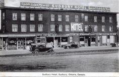 1940 Sudbury ON 'Sudbury Hotel' Sudbury Canada, Hotel Specials, Retro Futurism, Canada Travel, Back In The Day, Ontario, How To Find Out, Empire, Street View