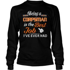 Being A Corpsman Is The Best Job T-Shirt #gift #ideas #Popular #Everything #Videos #Shop #Animals #pets #Architecture #Art #Cars #motorcycles #Celebrities #DIY #crafts #Design #Education #Entertainment #Food #drink #Gardening #Geek #Hair #beauty #Health #fitness #History #Holidays #events #Home decor #Humor #Illustrations #posters #Kids #parenting #Men #Outdoors #Photography #Products #Quotes #Science #nature #Sports #Tattoos #Technology #Travel #Weddings #Women