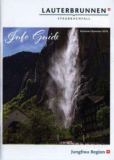 https://flic.kr/p/LvFk6x   Lauterbrunnen, Staubbachfall; Info Guide Sommer Summer 2016_1; Jungfrau region, Berner Oberland, Switzerland