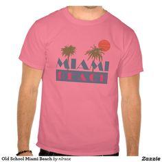 Old School Miami Beach Tee Shirts
