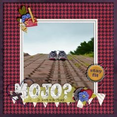 ***********DONE!**************** Gotta Pixel Lift It Up Challenge: Just make a layout with one big photo and patterned paper as the background.