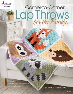 Corner-to-Corner Lap Throws For the Family by Sarah Zimmerman
