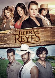 Tierra de Reyes (2014) - Three grieving brothers launch a quest for justice that leads them to their enemy's sprawling horse ranch -- and into the arms of his three daughters.