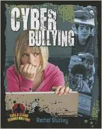 Cyber bullying / Rachel STUCKEY