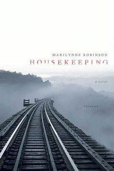 12 Insightful Books That Capture What It's Like To Be An Introvert - Housekeeping by Marilynne Robinson