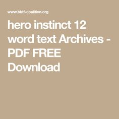 hero instinct 12 word text Archives - PDF FREE Download Instinct Quotes, Word Hero, Communication Quotes, Distance Love Quotes, Make Him Want You, Brain Tricks, Romantic Songs, My True Love, Mind Body Soul
