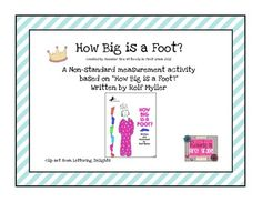 How Big is a Foot Nonstandard Measurement Activity