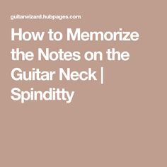 This article will show you the best method ever of how to efficiently learn and memorize the notes on a guitar neck in the shortest amount of time. Guitar Tabs Songs, Guitar Chords For Songs, Guitar Notes, Jazz Guitar, Guitar Tips, Music Guitar, Playing Guitar, Ukulele, Learning Guitar