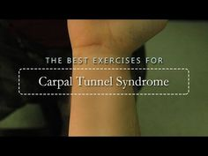 The Best Exercises For Carpal Tunnel Syndrome