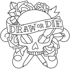 Draw or Die: the motto of a hardcore artist. Downloads as a PDF. Use pattern transfer paper to trace design for hand-stitching.