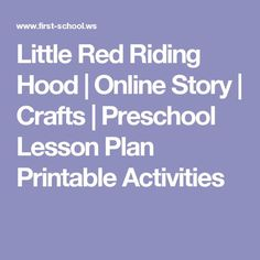 Little Red Riding Hood | Online Story | Crafts | Preschool Lesson Plan Printable Activities