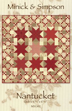 This is a download pattern. It is for the Nantucket quilt designed by Minick and Simpson. It uses the Midwinter Reds fabric collection by Moda