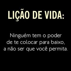 Mensagem de Reflexão Inspirational Phrases, Inspirational Thoughts, Positive Thoughts, My Mood, Don't Give Up, Good Advice, Wise Words, Quotations, Texts