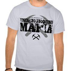 UNDERGROUND MAFIA T SHIRT designed by earl ferguson