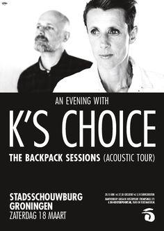 An Evening With K s Choice, een akoestische tour. Het basisduo van K's Choice, broer en zus Sarah en Gert Bettens, komt naar Groningen voor de 'Backpack Sessions' en duikt in hun rijkgevulde 'rugzak' van smaakmakende songs, oud en nieuw, aangevuld met een aantal fraaie en verrassende covers. Meer info & kaarten: http://bit.ly/28LCilE