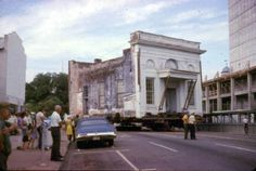 Moving the Union Bank Building - Tallahassee, Florida 1971.