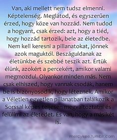"Képtalálat a következőre: ""coelho idézetek"" Positive Thoughts, Deep Thoughts, Qoutes, Life Quotes, Everlasting Love, Staying Positive, Powerful Words, Karma, Best Quotes"