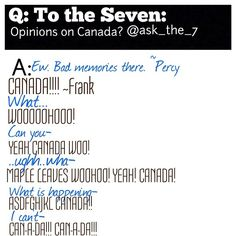 Instagram photo by @ask_the_7 (ask_the_7) | Statigram-----CANADAAA!<---- This is why I love Frank!