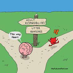 My Brain Vs. My Heart