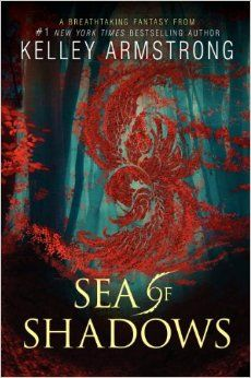 Amazon.com: Sea of Shadows: Kelley Armstrong: books