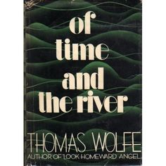 Of Time and the River - Thomas Wolfe