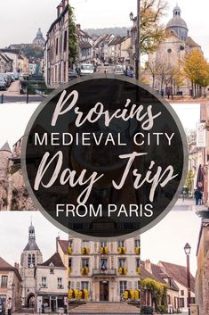 Provins to Paris: a medieval city day trip from Paris, France for if you love history and architecture. Day trip from Paris to the Île de France region.