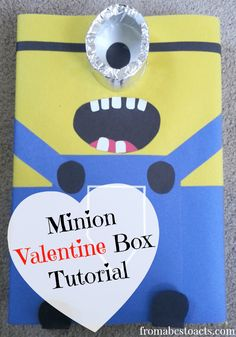 Minion Valentine Box Tutorial - From ABCs to ACTs