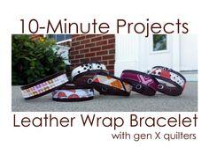 10-Minute Project: Leather Wrap Bracelet - Gen X Quilters