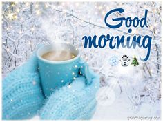 Good Morning Winter Wishes ⋆ Everyday Greetings ⋆ Cards, Pictures. ᐉ Holidays. Happy Morning Quotes, Cute Good Morning Quotes, Good Morning Beautiful People, Morning Greetings Quotes, Good Morning Flowers, Morning Sayings, Good Morning Winter Images, Good Morning Christmas, Good Morning Funny Pictures