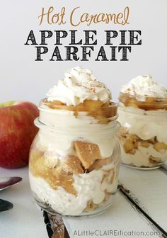 Hot Caramel Apple Pie Parfait - Only FIVE Ingredients and it is amazing!