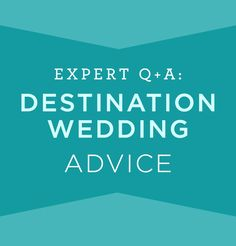 Planning a destination wedding? Get expert advice here! #destinationwedding