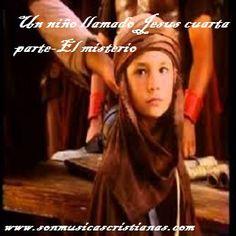 Un niño llamado Jesús cuarta parte-El misterio – Películas Cristianas