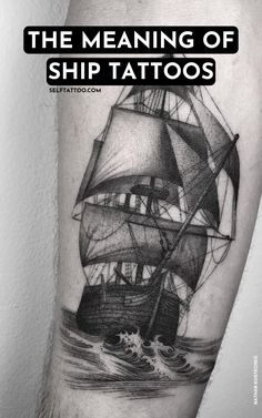 The Meaning Of Traditional Ship Tattoos | Tattoo Ideas - Are you looking for ship-themed tattoos to inspire you? The nautical themed tattoo has a place in the American traditional style, but it also has a long history across a variety of human cultures. Click here to learn more about ship tattoos. Self Tattoo | Tattoo Designs | Tattoos For Guys | Tattoos For Women | Ship Tattoos Small | Ship Tattoos For Men | Ship Tattoos Women | Nautical Tattoo Sleeve