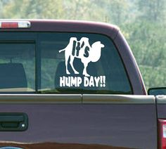 It's HUMP DAY CAMEL Car Window Decal Vinyl Sticker Graphic Mike Mike Mike ...