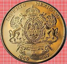 """Cazador de mentes: """" Moneda imperial Méxicana"""