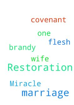 Marriage Restoration Miracle -  	Please pray for the restoration of my covenant marriage with Brandy my one flesh wife   Posted at: https://prayerrequest.com/t/3sP #pray #prayer #request #prayerrequest