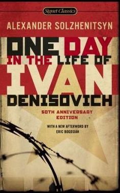 One day in the life of Ivan Denisovich.  By Alexander Solzhenitsyn ; translated from the Russian by Ralph Parker ; with an introduction by Yevgeny Yevtushenko ; a foreword by Alexander Tvardovsky ; and a new afterword by Eric Bogosian.  Call # F SOL