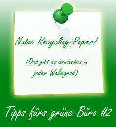 Unser zweiter Tipp für euch: Recycling-Papier ist nachhaltiger als normales. Schaut mal im unserem #büroshop24 Online-Shop vorbei. Dort findet ihr eine Auswahl!