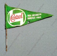 Original 1953 Castrol Roy Hesketh Circuit Flag.  This flag was to commentate the opening of the Roy Hesketh circuit in South Africia in 1953.  Very rare and collectable.  Price $85
