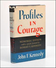 Profiles in Courage - John F. Kennedy