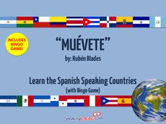 Muévete by Rubén Blades: Spanish Song and Bingo to Practice the Names of the Spanish Speaking Countries  | Good to use for Hispanic Heritage Month!