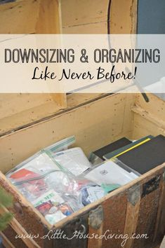 How to Downsize and Organize like you never have before. Excellent ideas that are out of the ordinary!