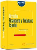 Derecho financiero y tributario español : normas básicas
